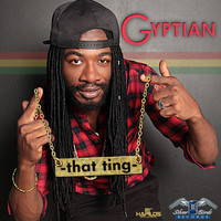 Gyptian - That Ting