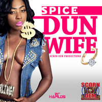 Spice - Dun Wife - Single