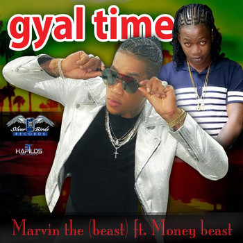 Marvin the Beast - Gyal Time - Single (Explicit)