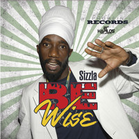 Sizzla - Be Wise