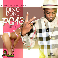 Ding Dong - Pg 13 (Rub Up) - Single