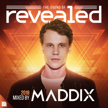 Maddix and Revealed Recordings - The Sound Of Revealed 2018 (Mixed by Maddix)