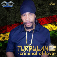 Turbulance - Criminal of Love