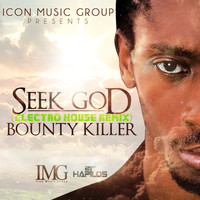 Bounty Killer - Seek God Remix - Single