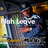 Popcaan - Nah Leave (feat. Mario C) - Single (Explicit)