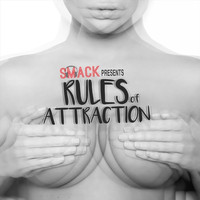 Smack - Rules of Attraction