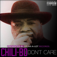 Chili-Bo - I Don't Care (Explicit)