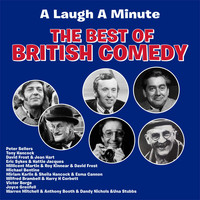 Peter Sellers - A Laugh A Minute ; The Best of British Comedy