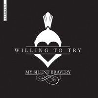 My Silent Bravery - Willing to Try (Acoustic)