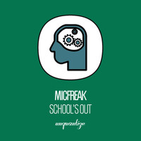 micFreak - School's Out