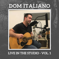 Dom Italiano - Live In The Studio - Vol. 1