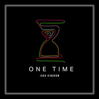 Jada Kingdom - One Time