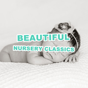 Lullaby Babies, Baby Sleep, Nursery Rhymes Music - #5 Beautiful Nursery Classics