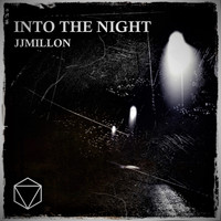 JJMILLON - Into The Night
