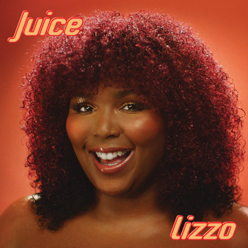Lizzo - Juice (Explicit)