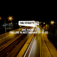 The Streets - One Live in Nottingham, 31-10-02 (Explicit)