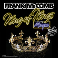 Frank McComb - King of Kings (Terry Hunter Club Remix) [feat. Maysa]