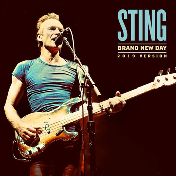 Sting - Brand New Day (2019 Version)
