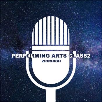 Various Artists - Zion High Performing Arts Class, Vol.2
