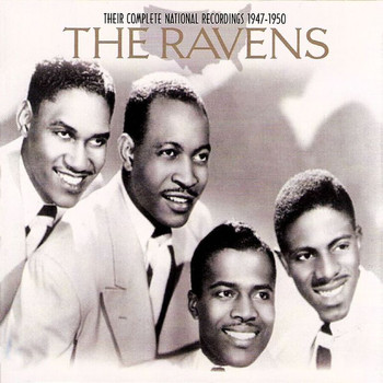 The Ravens - Their Complete National Recordings 1947-1953