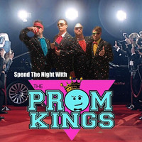 The Prom Kings - Spend the Night