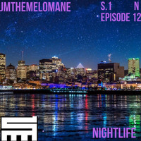 Jmthemelomane - Nightlife (Explicit)