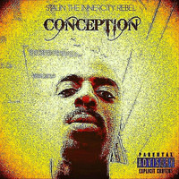 Stalin the Innercity Rebel - Conception (Explicit)