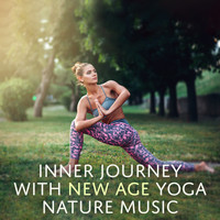 Healing Yoga Meditation Music Consort - Inner Journey with New Age Yoga Nature Music