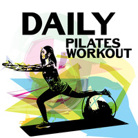 Gym Chillout Music Zone - Daily Pilates Workout