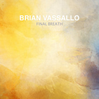 Brian Vassallo - Final Breath