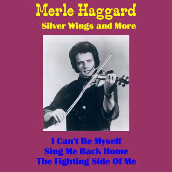 Merle Haggard - Silver Wings and More (Live)