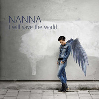 Nanna - I Will Save the World