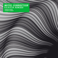 Motel Connection - H.E.R.O.I.N. (Remixes)