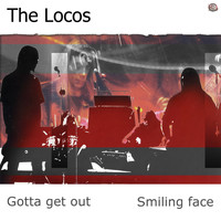 The Locos - Gotta Get Out