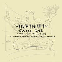 Infiniti - Game One (The Cult Revisions)
