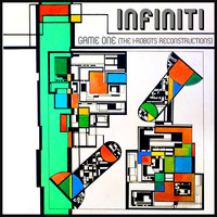 Infiniti - Game One (The I-Robots Reconstructions)