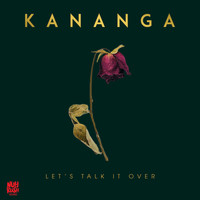 Kananga - Let's Talk It Over