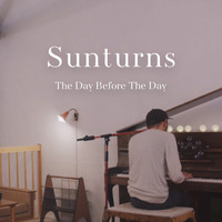 Sunturns - The Day Before the Day
