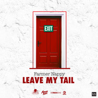 Farmer Nappy - Leave My Tail