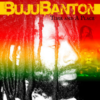 Buju Banton - Time and a Place