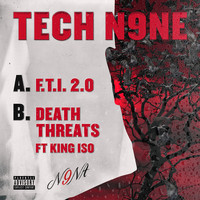 Tech N9ne - F.T.I. 2.0 / Death Threats