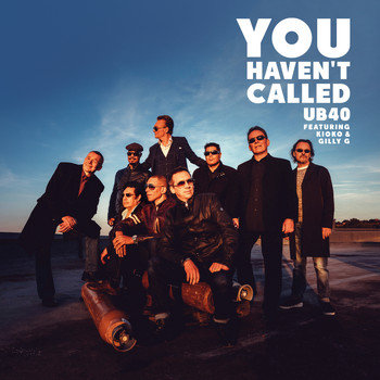 UB40 - You Haven't Called