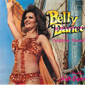 Nagoua Fouad / - Belly Dance