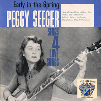 Peggy Seeger - Early in the Spring