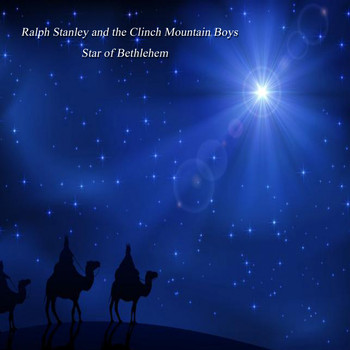 Ralph Stanley & The Clinch Mountain Boys - Star of Bethlehem (Live)