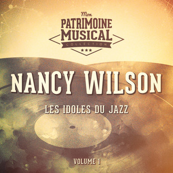 Nancy Wilson - Les idoles du Jazz : Nancy WIlson, Vol. 3