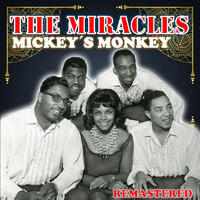 The Miracles - Mickey's Monkey (Remastered)