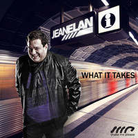 Jean Elan - What It Takes