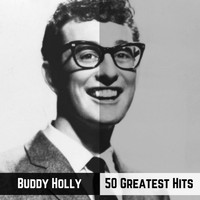 Buddy Holly - 50 Greatest Hits