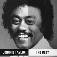 Johnnie Taylor - The Best